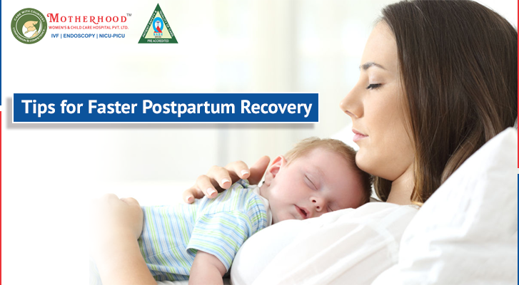 Tips for Faster Postpartum Recovery
